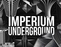 IMPERIUM UNDERGROUND