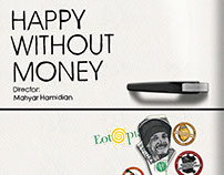 "The Poster of Short Documentary ""Happy Without Money"""