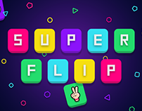 Super Flip - Mobile Game for iOS & Android