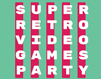 Super Retro Video Games Party / visual identity