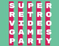 Super Retro Video Games Party / visual identity