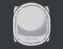 CONTIGO, SIN MÍ