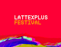 Lattexplus Festival