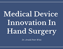 Medical Device Innovation In Hand Surgery