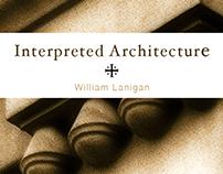Interpreted Architecture