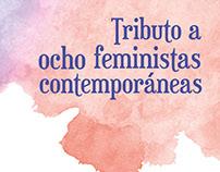 Tributo a ocho feministas contemporáneas