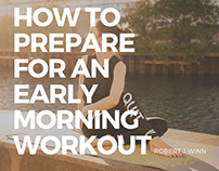Robert J Winn | Prepare for an Early Morning Workout