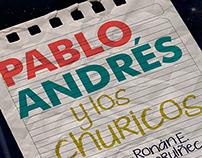 Pablo, Andres y los Churicos