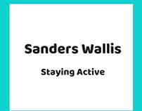 Sanders Wallis: Staying Active