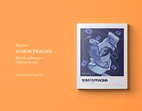 Revista Somos Pragma // Ed 01 · Julio 2017
