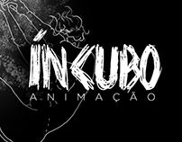 ÍNCUBO | Animação