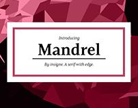 Wield the sharp serifs of Mandrel.