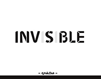 INVISIBLE & VISIBLE