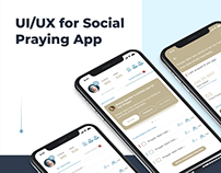 UI/UX/Interaction Design for Social Praying Mobile App