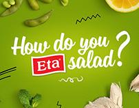 How do you Eta salad?