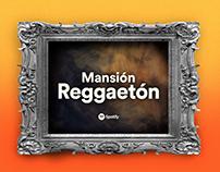 Spotify / Mansión Reggaetón