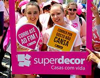 """Superdecor at """"Corrida da Mulher"""""""