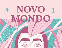 NOVO MONDO #1 / Editorial Project