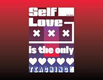 Self Love is the only teaching