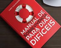 Manual de Sobrevivência Para Dias Difíceis / Design