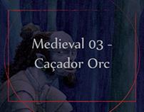 Medieval 03 - Orc Hunter