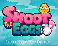 Shoot the Eggs (Small Game App Design)