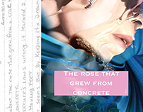 The Rose That Grew From Concrete (Haute Couture)