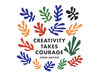 Quote | Henri Matisse | Creativity Takes Courage