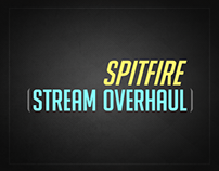 Spitfire1338's Stream Overhaul - Jan 2017