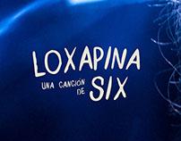Loxapina - Videoclip