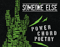 Someone Else - Power Chord Poetry