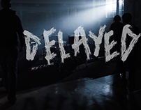 "Delayed ""Penance"" Music Video"