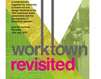 Advertising Poster Worktown Revisited Exhibition