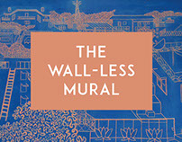 The Wall-less Mural