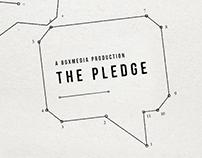 The Pledge - BoxMedia