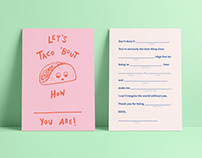 Let's taco 'bout how ___ you are