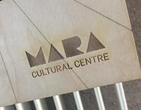 MARA Cultural Centre