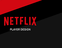 Netflix Player Redesign Concept