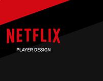 Netflix Player Redesign Concept