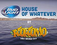 Bud Light's House of Whatever - Lake Havasu, AZ