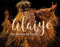 Alaiyê - os donos da terra