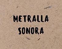 Metralla Sonora