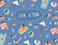 Dor & Tom