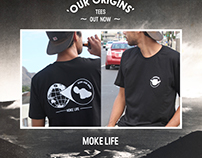 Mokelife T-Shirt Design and online Promotion