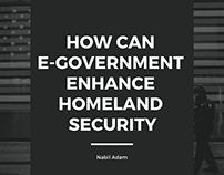 How Can E-Government Enhance Homeland Security