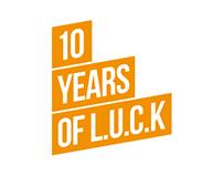 10 Years of L.U.C.K