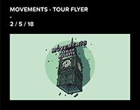 MOVEMENTS - TOUR FLYER 2 / 5 / 18