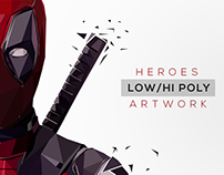 HEROES | Low/Hi Poly Artwork