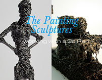 The Painting Scultures - working with a 3d Pen