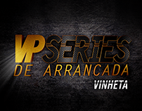 VP Series de Arrancada - Vinheta